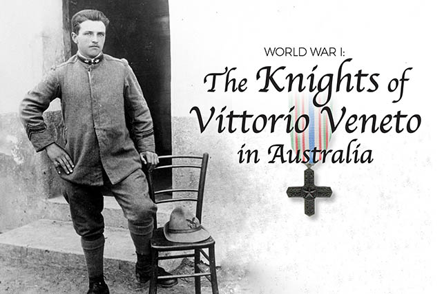 WWI: The Knights of Vittorio Veneto in Australia Exhibition